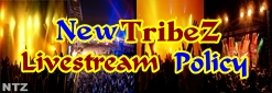 NewTribeZ Live Stream Policy